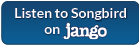 Listen to Songbird on Jango