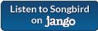 Listen to Songbird on Jango